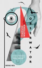 Obserwator — Mariusz Wieteska