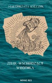Znak Wschodzący Wodnika — Małgorzata Kulczyk