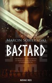 Bastard — Marcin Sobieralski