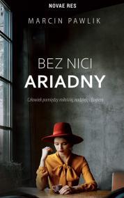 Bez nici Ariadny — Marcin Pawlik
