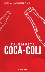 Tajemnica Coca-Coli — Michał Matlengiewicz
