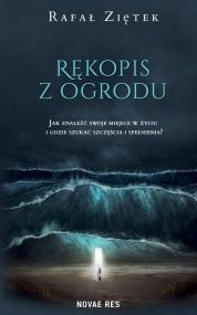 Rękopis z ogrodu — Rafał Ziętek