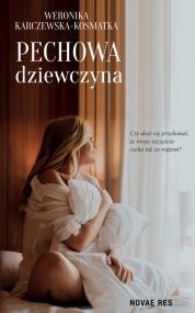 Pechowa dziewczyna — Weronika Karczewska-Kosmatka