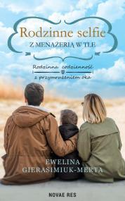 Rodzinne selfie z menażerią w tle — Ewelina Gierasimiuk-Merta