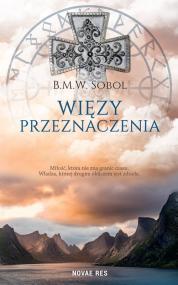 Więzy przeznaczenia — B.M.W. Sobol