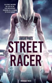 Street racer — Jakub Pres
