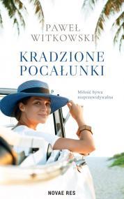 Kradzione pocałunki — Paweł Witkowski