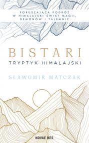 Bistari. Tryptyk himalajski — Sławomir Matczak