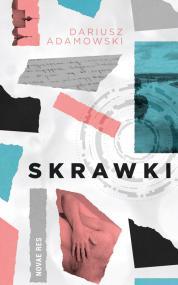 Skrawki — Dariusz Adamowski