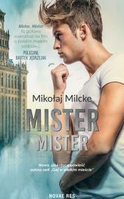 Mister, Mister — Mikołaj Milcke