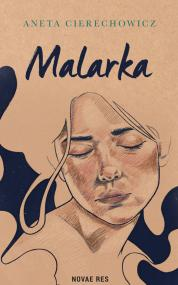 Malarka — Aneta Cierechowicz