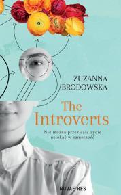 The Introverts — Zuzanna Brodowska