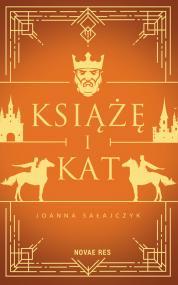 Książę i kat — Joanna Sałajczyk