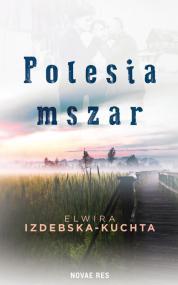 Polesia mszar — Elwira Izdebska-Kuchta