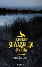 Tajemnice suwalskiego jeziora — Krzysztof Jasza