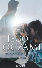 Jego oczami — Alicja Gawrońska