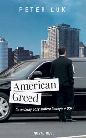 American Greed. Co widziały oczy szofera limuzyn w USA?  — Peter Luk