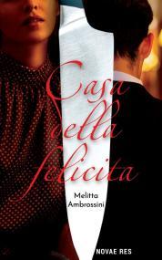 Casa Della Felicita — Melitta Ambrossini