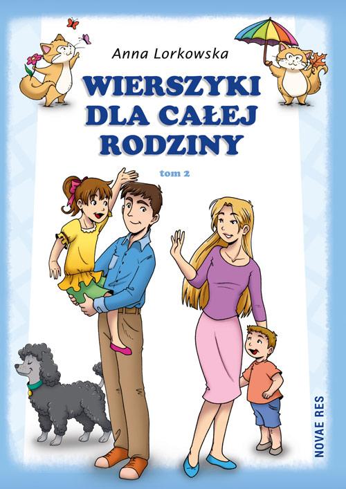 Wierszyki Dla Całej Rodziny Tom 2 Anna Lorkowska Novae Res