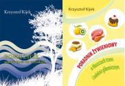 Dobre życie + Poradnik żywieniowy — Krzysztof Kijek