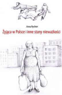 Żyjąca w Polsce i inne stany nieważkości