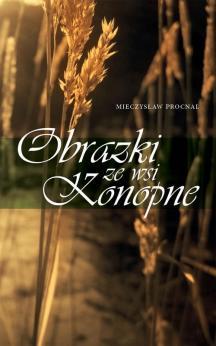 Obrazki ze wsi Konopne