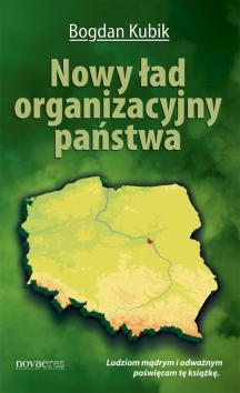Nowy ład organizacyjny państwa