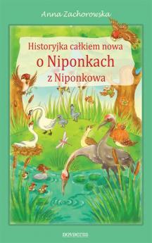 Historyjka całkiem nowa o Niponkach z Niponkowa