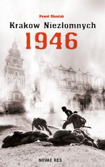 Kraków niezłomnych 1946