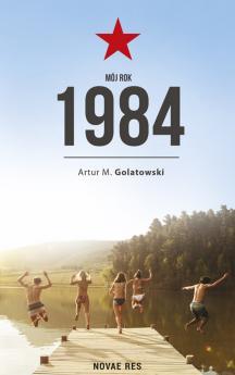 Mój rok 1984