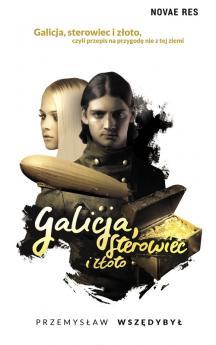 Galicja, sterowiec i złoto