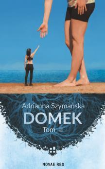 Domek. Tom II