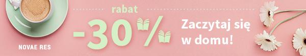 Zaczytaj się w domu - rabat 30% na całą ofertę